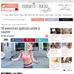 10 exercices spécial corde à sauter - Et que ça saute !