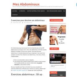 5 exercices pour VRAIMENT dessiner ses abdominaux