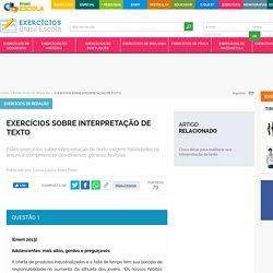Exercícios sobre interpretação de texto - Brasil Escola
