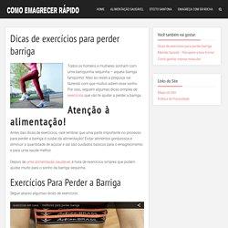 Dicas de exercícios para perder barriga
