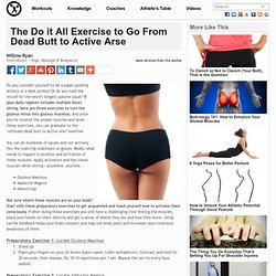 The Do it All Exercise to Go From Dead Butt to Active Arse