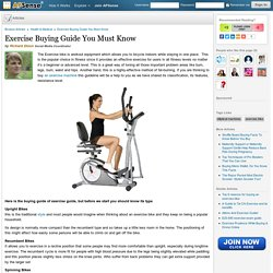 Exercise Buying Guide You Must Know by Richard Dixon