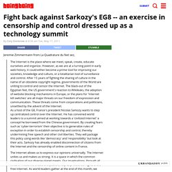 Fight back against Sarkozy's EG8 -- an exercise in censorship and control dressed up as a technology summit