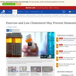 Exercise and Low Cholesterol May Prevent Dementia