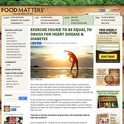 Exercise Found to Be EQUAL to Drugs for Heart Disease & Diabetes