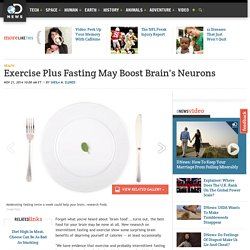 Exercise Plus Fasting May Boost Brain's Neurons