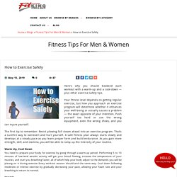 How to Exercise Safely, Fitness Tips For Men & Women at fitking