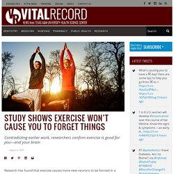 Study shows exercise won't cause you to forget things - Vital Record