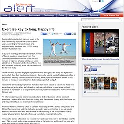 Exercise key to long, happy life