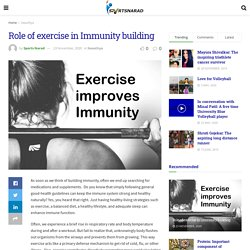 Role of exercise in Immunity building