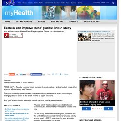 Exercise Can Improve Teens' Grades: British Study