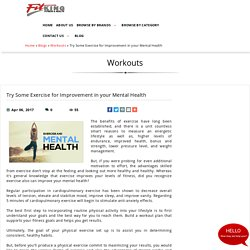 Try Some Exercise for Improvement in your Mental Health, Workouts at fitking
