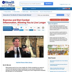 Exercise and Anti Inflammation Diet to Live Longer