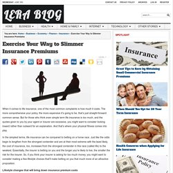 Exercise Your Way to Slimmer Insurance Premiums