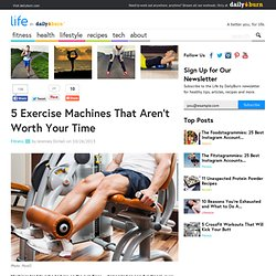 5 Exercise Machines That Aren't Worth Your Time