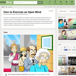 How to Exercise an Open Mind