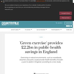 Ecosystem services: 'Green exercise' provides £2.2bn in public health savings in England