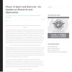Music in Sport and Exercise : An Update on Research and Applicat