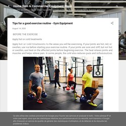 Tips for a good exercise routine - Gym Equipment