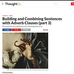 Exercise in Sentence Combining with Adverb Clauses