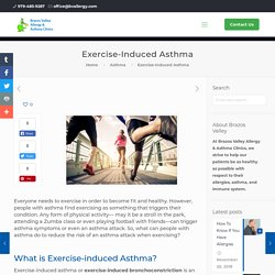 Exercise-induced Asthma: Causes, Symptoms, Tests, and Medications