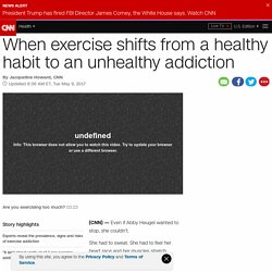 When exercise becomes an unhealthy addiction