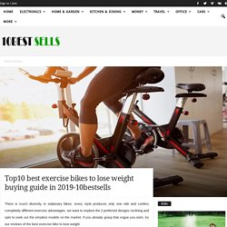 Top10 best exercise bikes to lose weight buying guide in 2019-10bestsells