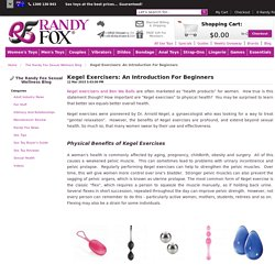 The Randy Fox Sexual Wellness Blog - Kegel Exercisers: An Introduction For Beginners
