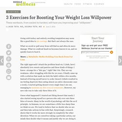 3 Exercises for Boosting Your Weight Loss Willpower