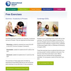Free English Exercises and Cambridge ESOL Exam Test Questions