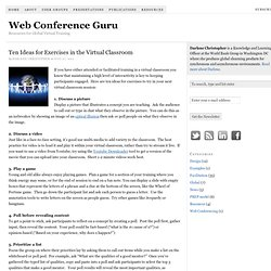 Ten Ideas for Exercises in the Virtual Classroom — Web Conference Guru