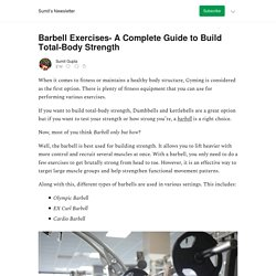 Complete Guide to Build Total-Body Strength