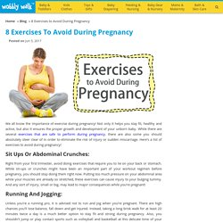 8 Exercises to Avoid During Pregnancy - Wobbly Walk