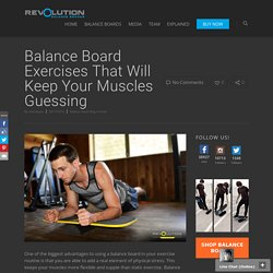 Balance Board Exercises That Will Keep Your Muscles Guessing