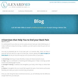 4 Exercises that Help You to End your Back Pain - Lenard MD