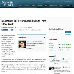 5 Exercises To Fix Hunchback Posture From Office Work