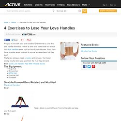 4 Exercises to Lose Your Love Handles