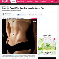 The Best Exercises for Lower Abs - Burn Lower-Belly Fat: The Best Exercises for Lower Abs