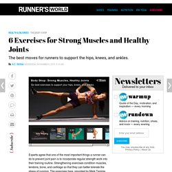 6 Exercises for Strong Muscles and Healthy Joints