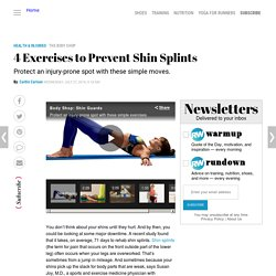 4 Exercises to Prevent Shin Splints