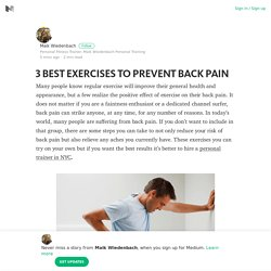 3 BEST EXERCISES TO PREVENT BACK PAIN – Maik Wiedenbach – Medium