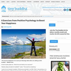 6 Exercises from Positive Psychology to Boost Your Happiness