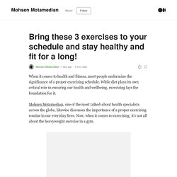 Bring these 3 exercises to your schedule and stay healthy and fit for a long!