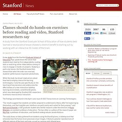 Classes should do hands-on exercises before reading and video, Stanford researchers say