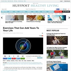 Exercises That Can Add Years To Your Life