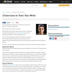 3 Exercises to Train Your Mind