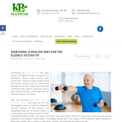 Exercising: A Healthy Way for the Elderly to Stay Fit