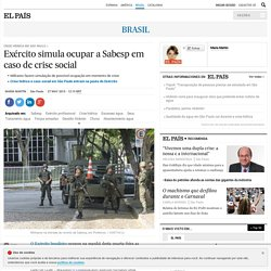Crise hídrica em São Paulo: Exército simula ocupar a Sabesp em caso de crise social