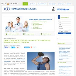 Exertional Heat Stroke - What Sports Medicine Specialists Need to Know