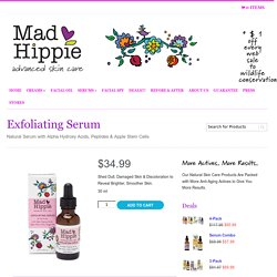 Exfoliating Serum by Mad Hippie